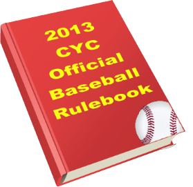 CYC 2013 Baseball Rulebook