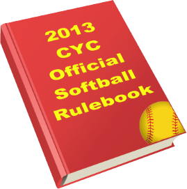 CYC 2013 Softball Rulebook